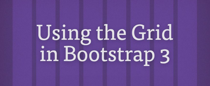 Using the Grid in Bootstrap 3