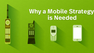 What is your Mobile Strategy?