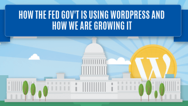 Growing WordPress In The Federal Government
