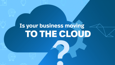 Is Your Company Moving To The Cloud?