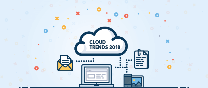 Four Cloud Trends To Watch In 2018