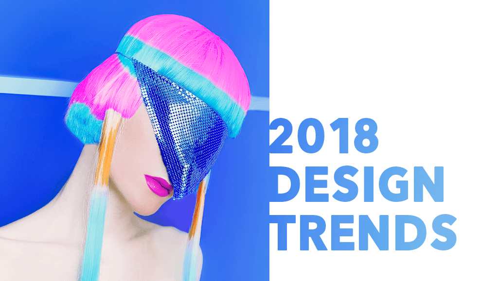 /Design-trends-to-expect-in-2018