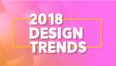Design Trends To Expect In 2018