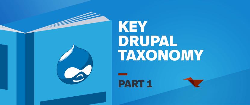 Key Drupal Taxonomy: Part 1