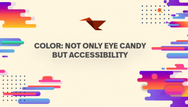 Color: Not Only Eye Candy But Accessibility