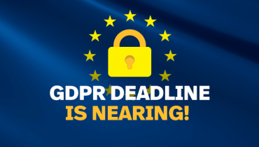 GDPR Deadline is Nearing!