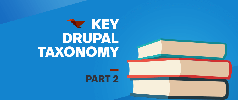 Key Drupal Taxonomy: Part 2
