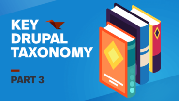 Key Drupal Taxonomy: Part 3