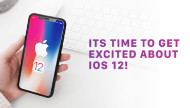 It's Time to Get Excited About iOS 12