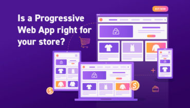 Does Your Ecommerce Store Need a Progressive Web App?