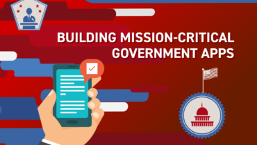 Lessons from Building Mission-Critical Government Apps
