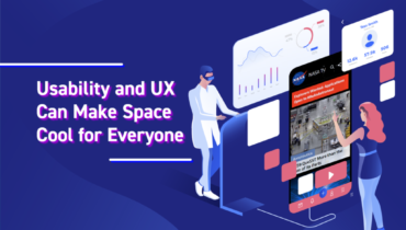 Usability and UX Can Make Space Cool for Everyone