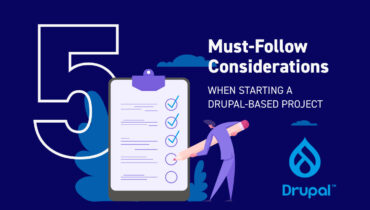 Must-Follow Considerations When Starting a Drupal-Based Project