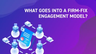What Goes into a Firm-Fix Engagement Model?